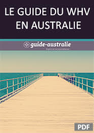 Le Guide Pratique du Working Holiday Visa en Australie